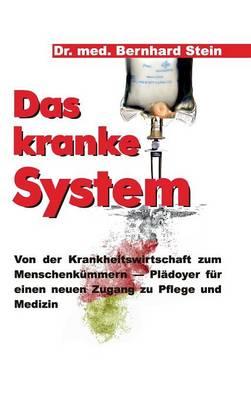 Das Kranke System (Hardback)