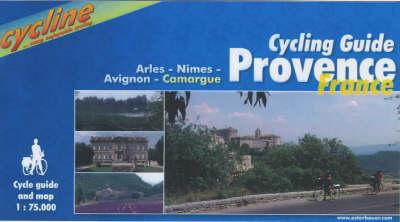 Provence Cycling Guide: Arles/Nimes/Avignon/Camargue - BIKE.FR.21.E - Cycline S. (Spiral bound)