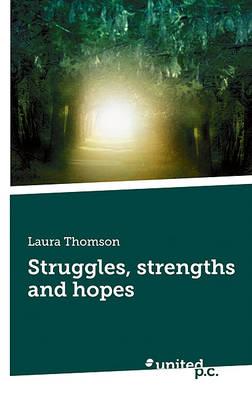 Struggles, Strengths and Hopes (Paperback)