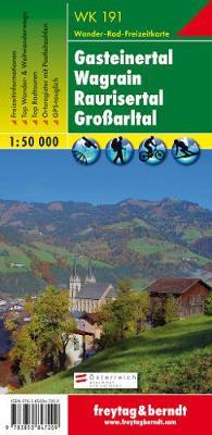 Gasteiner Tal - Wagrain - Raurisertal - Grosarltal Hiking + Leisure Map 1:50 000 (Sheet map, folded)
