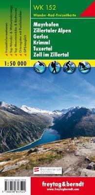 Mayrhofen, Zillertaler Alpen, Gerlos, Krimml GPS: FBW.WK152 - Hiking Maps of the Austrian Alps (Sheet map, folded)