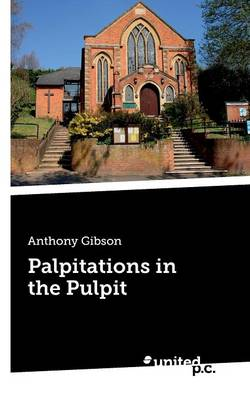 Palpitations in the Pulpit (Paperback)