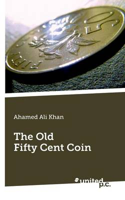 The Old Fifty Cent Coin (Paperback)