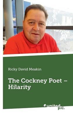 The Cockney Poet - Hilarity (Paperback)