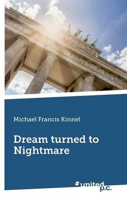 Dream Turned to Nightmare (Paperback)