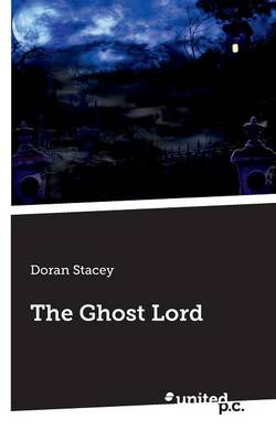 The Ghost Lord (Paperback)