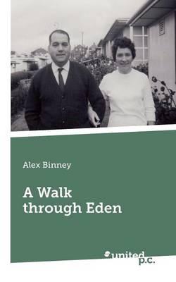 A Walk Through Eden (Paperback)