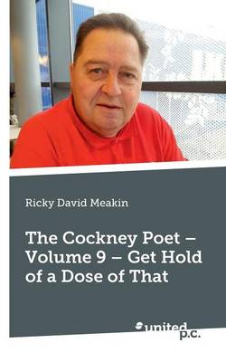 The Cockney Poet: Get Hold of a Dose of That Volume 9 (Paperback)