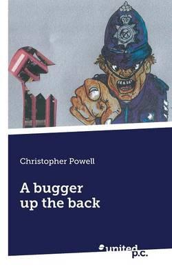 A Bugger Up the Back (Paperback)