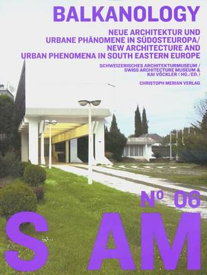 S AM 06: Balkanology (Paperback)