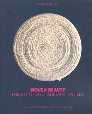 Woven Beauty: The Art of West African Textiles (Paperback)