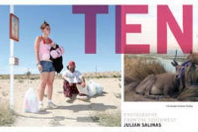 Julian Salinas - Ten. Photographs from the Southwest (Hardback)