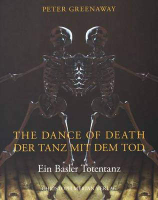 Peter Greenaway - the Dance of Death (Paperback)