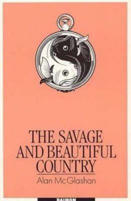 Savage & Beautiful Country: The Secret Life of the Mind (Paperback)