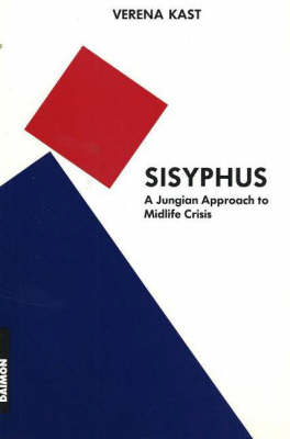Sisyphus: A Jungian Approach to Midlife Crisis (Paperback)