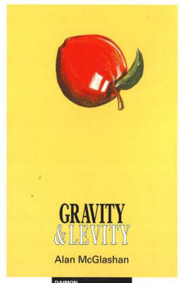 Gravity and Levity: The Philosophy of Paradox (Paperback)