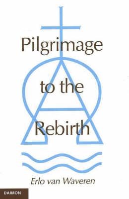 Pilgrimage to the Rebirth (Hardback)