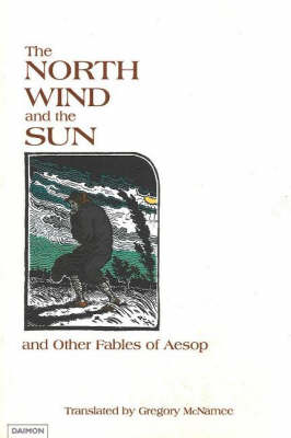 """""""North Wind and the Sun"""": and Other Fables of Aesop (Paperback)"""