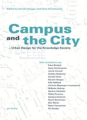 Campus and the City: Urban Design for the Knowlege Society (Paperback)