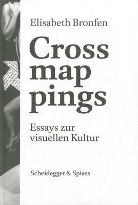 Crossmappings: Essays Zur Visuellen Kultur (Paperback)
