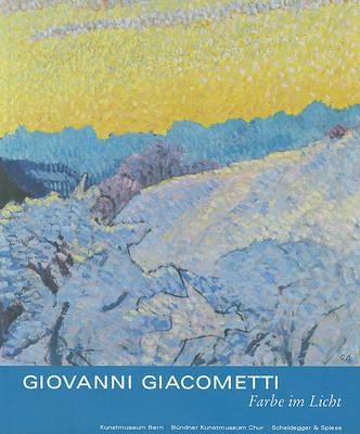 Giovanni Giacometti, Farbe Im Licht (Book)