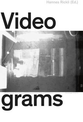 Videograms: The Pictorial Worlds of Biological Experimentation as an Object of Art and Theory (Hardback)