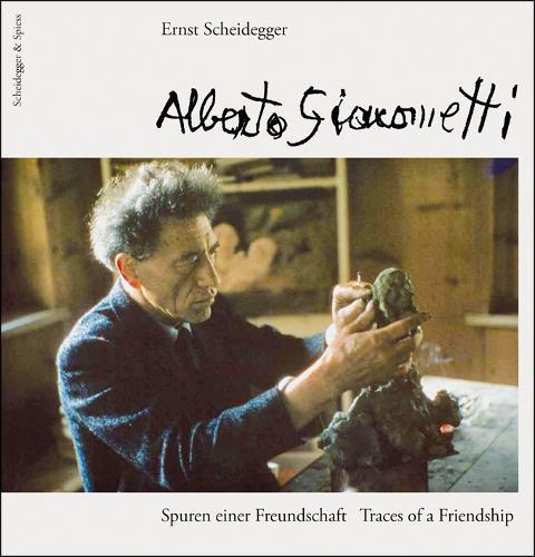 Alberto Giacometti: Traces of a Friendship (Hardback)