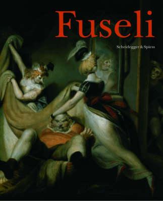 Fuseli: The Wild Swiss (Hardback)