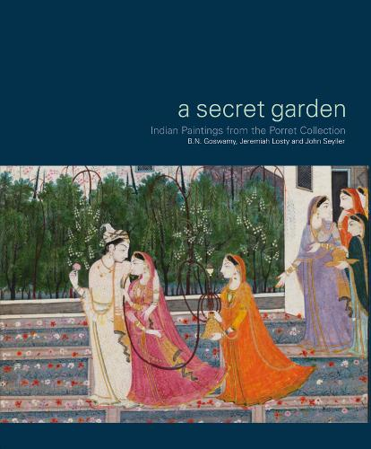 Secret Garden: Indian Paintings from the Porret Collection (Paperback)