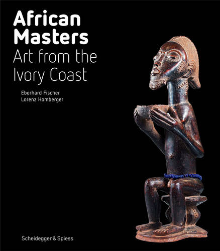 African Masters: Art from Ivory Coast (Hardback)