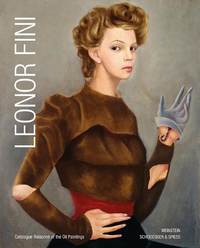 Leonor Fini: Catalogue Raisonne of the Oil Paintings (Hardback)