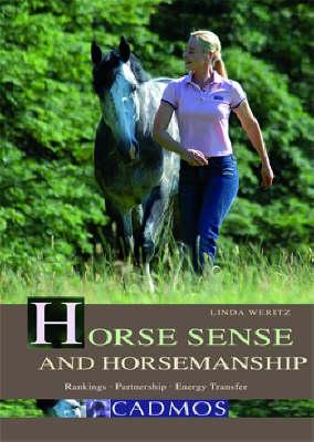 Horse Sense and Horsemanship: Rankings, Partnership, Energy Transfer (Paperback)