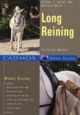 Long Reining: The Correct Approach - Cadmos Horse Guides (Paperback)
