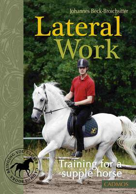 Lateral Work: Training for a Supple Horse (Paperback)