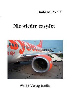 Nie Wieder Easyjet (Paperback)
