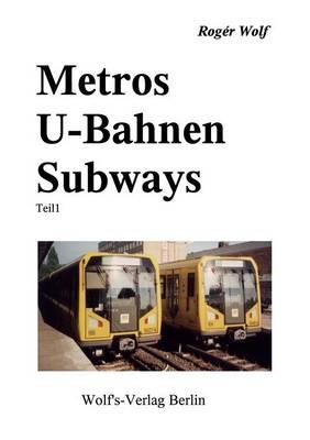 Metros U-Bahnen Subways Teil 1 (Paperback)