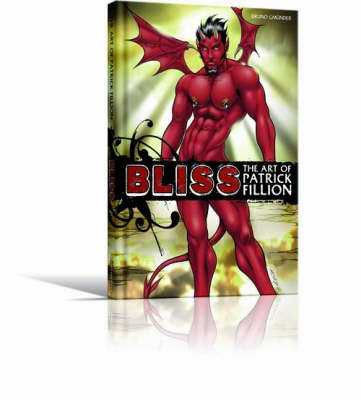 Bliss: The Art of Patrick Fillion (Hardback)
