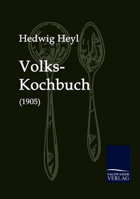 Volks-Kochbuch (1905) (Paperback)
