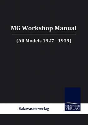MG Workshop Manual (Paperback)