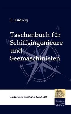 Taschenbuch Fur Schiffsingenieure Und Seemaschinisten (Paperback)