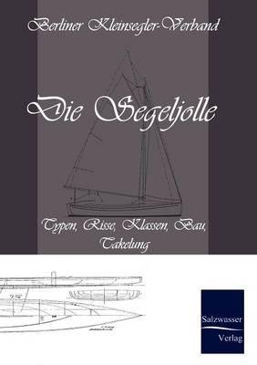 Die Segeljolle (Paperback)