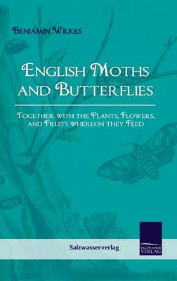 English Moths and Butterflies (Hardback)