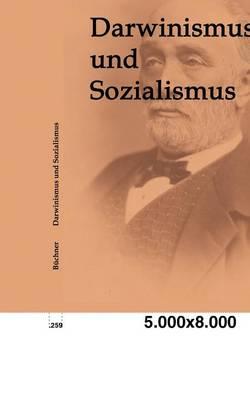 Darwinismus Und Sozialismus (Paperback)