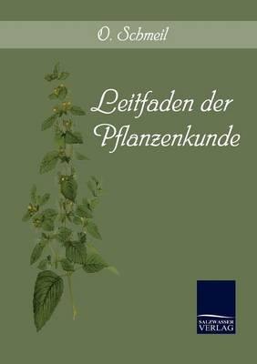 Leitfaden Der Pflanzenkunde (Paperback)