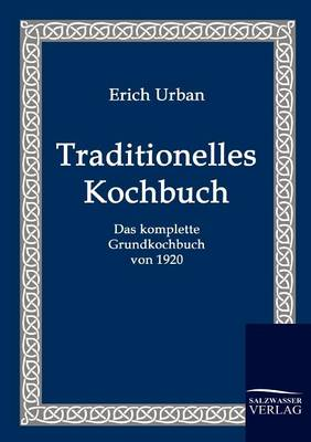 Traditionelles Kochbuch (Paperback)