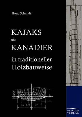 Kajaks Und Kanadier in Traditioneller Holzbauweise (Paperback)