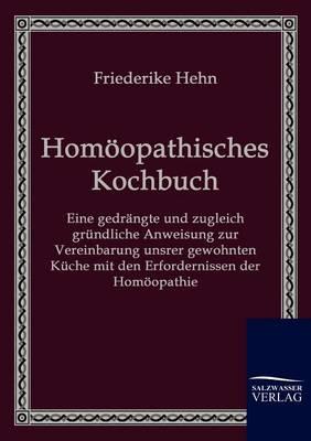 Homoopathisches Kochbuch (Paperback)
