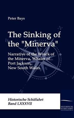 The Sinking of the Minerva (Paperback)