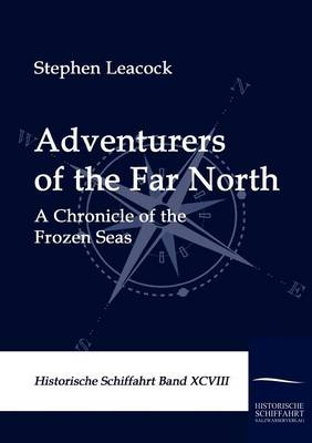 Adventurers of the Far North (Paperback)