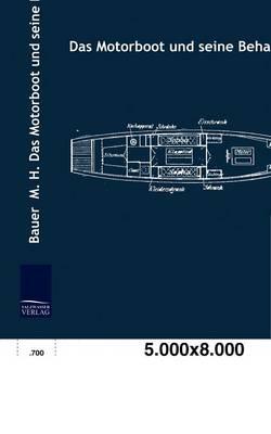 Das Motorboot Und Seine Behandlung (Paperback)